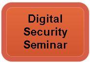 Digital Security Seminar